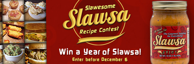 Enter the Slawsa Recipe Contest and win a year of Slawsa